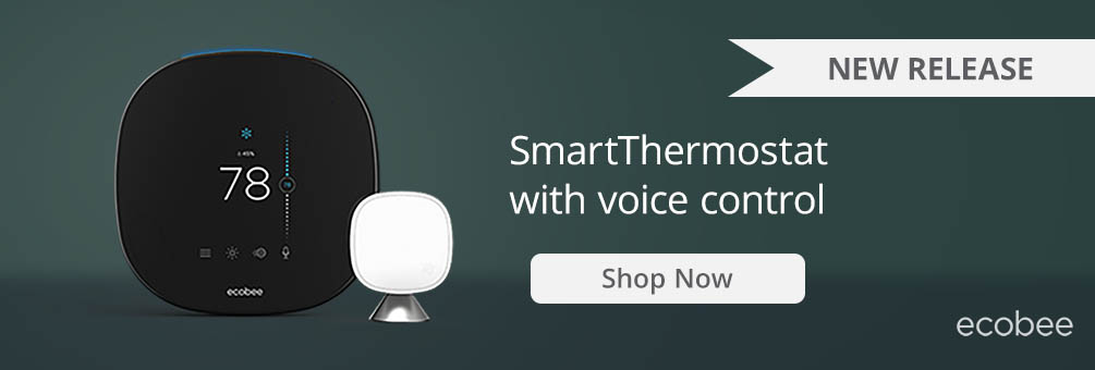 New Release! ecobee SmartThermostat with Voice Control